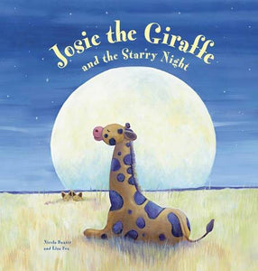 Josie the Giraffe and Starry Night - Anness Publishing 9780857235268