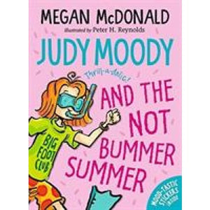 Judy Moody and the NOT Bummer Summer - Walker Books 9781406380774