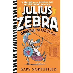 Julius Zebra: Grapple with the Greeks! - Walker Books