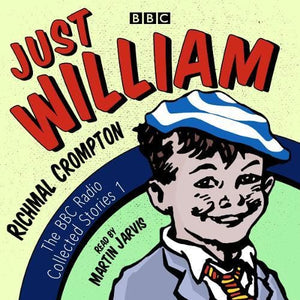 Just William: A BBC Radio Collection: Classic readings from the archive - Audio 9781785296390