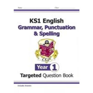 KS1 English Targeted Question Book: Grammar Punctuation & Spelling - Year 1 - CGP Books 9781782941910