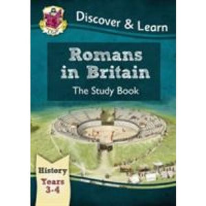 KS2 Discover & Learn: History - Romans in Britain Study Book Year 3 4 - CGP Books 9781782941972