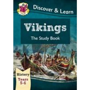 KS2 Discover & Learn: History - Vikings Study Book Year 5 6 - CGP Books 9781782942016