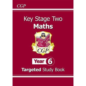 KS2 Maths Targeted Study Book - Year 6 - CGP Books
