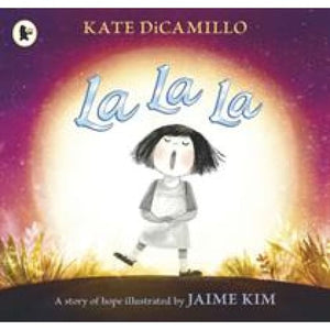 La La: A Story of Hope - Walker Books 9781406379884