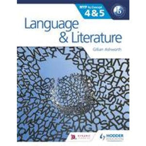 Language and Literature for the IB MYP 4 & 5: By Concept - Hodder Education 9781471841668