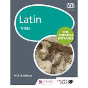 Latin for Common Entrance Three - Hodder Education 9781471867453