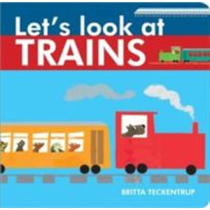 Let's Look at Trains - Boxer Books 9781910126332