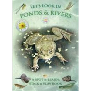 Let's Look in Ponds & Rivers - Fine Feather Press 9781908489135