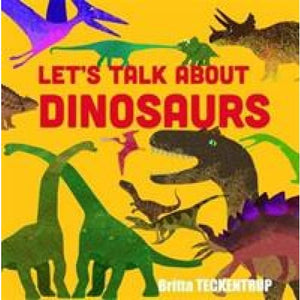 Let's Talk About Dinosaurs - Boxer Books 9781910126417
