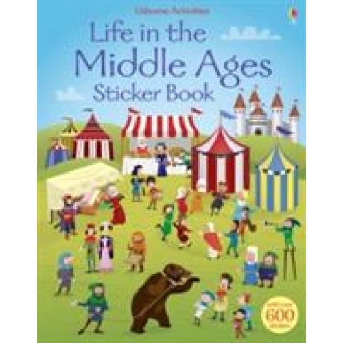Life in the Middle Ages Sticker Book - Usborne Books