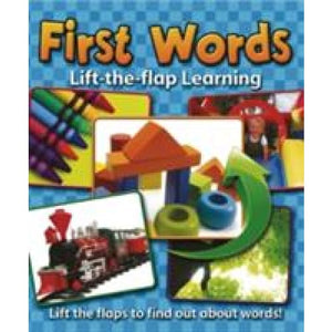 Lift-the-Flap Learning: First Words - Anness Publishing 9781843227953