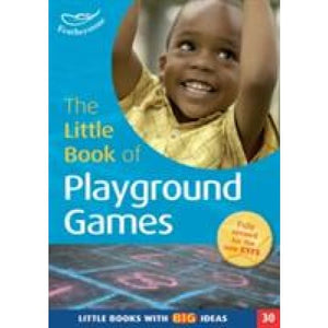 Little Book of Playground Games Books with Big Ideas (30) - Bloomsbury Publishing 9781472908698