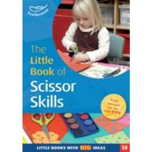 Little Book of Scissor Skills Books with Ideas (58) - Bloomsbury Publishing 9781472908711