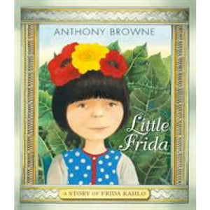 Little Frida - Walker Books 9781406381221
