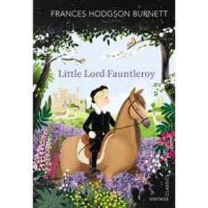 Little Lord Fauntleroy - Vintage Publishing 9781784873066