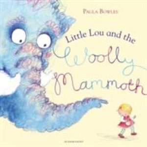 Little Lou and the Woolly Mammoth - Bloomsbury Publishing 9781408839652