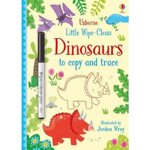 Little Wipe-Clean Dinosaurs to Copy and Trace - Usborne Books 9781474954785