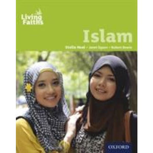Living Faiths Islam Student Book - Oxford University Press 9780199138074