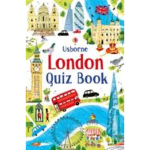 London Quiz Book - Usborne Books 9781474921534
