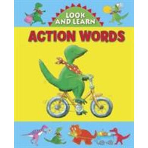 Look and Learn with Little Dino: Action Words - Anness Publishing 9781861473820