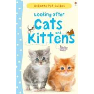 Looking After Cats and Kittens - Usborne Books 9781409532422