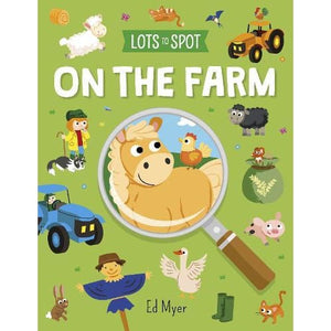 Lots to Spot: On the Farm - Arcturus Publishing 9781789502992