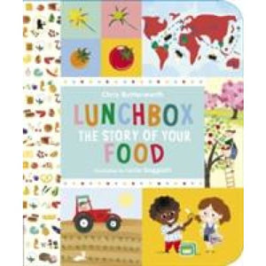 Lunchbox: The Story of Your Food - Walker Books 9781406319934