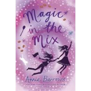 Magic in the Mix - Bloomsbury Publishing 9781408866177