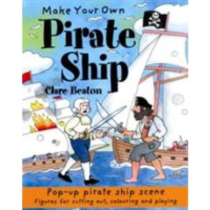 Make Your Own Pirate Ship - b small publishing 9781902915203
