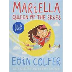 Mariella Queen of the Skies - Barrington Stoke 9781781127704