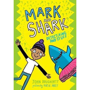 Mark and Shark: Detectiving Stuff - Oxford University Press 9780192768988