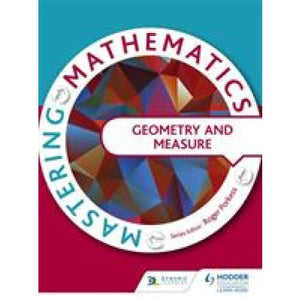 Mastering Mathematics - Geometry & Measures - Hodder Education 9781471805875