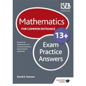 Mathematics for Common Entrance 13+ Exam Practice Answers - Hodder Education 9781471846953