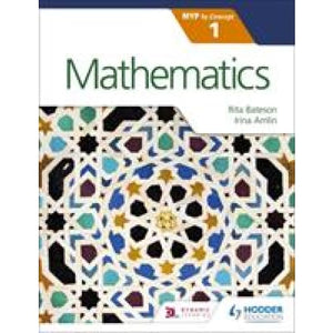 Mathematics for the IB MYP 1 - Hodder Education 9781471880919