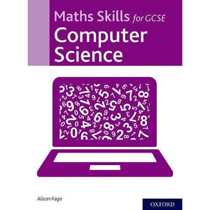Maths Skills for GCSE Computer Science - Oxford University Press 9780198437918