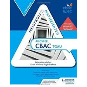 Meistroli Mathemateg CBAC TGAU: Canolradd (Mastering Mathematics for WJEC GCSE: Intermediate Welsh-language edition) - Hodder Education
