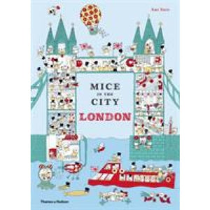 Mice in the City: London - Thames & Hudson 9780500651292