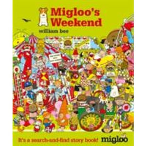 Migloo's Weekend - Walker Books 9781406339314