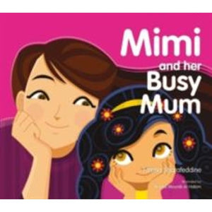 Mimi and Her Busy Mum - Bloomsbury Publishing 9781408887172