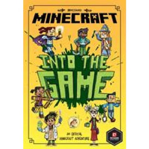 Minecraft: Into the Game (Minecraft Woodsword Chronicles #1) - Egmont 9781405293808