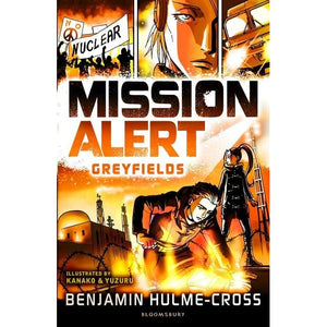 Mission Alert: Greyfields - Bloomsbury Publishing 9781472929686