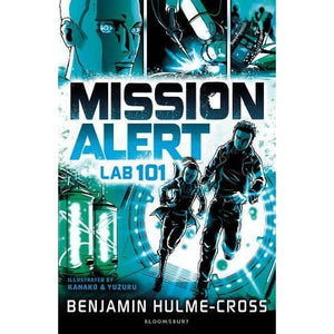 Mission Alert: Lab 101 - Bloomsbury Publishing 9781472929648