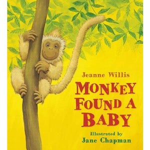 Monkey Found a Baby - Walker Books 9781406343946