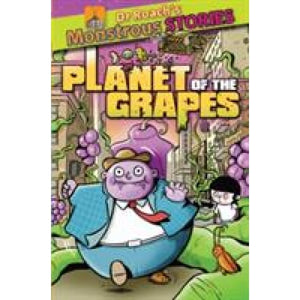 Monstrous Stories: Planet of the Grapes - Boxer Books 9781907967801