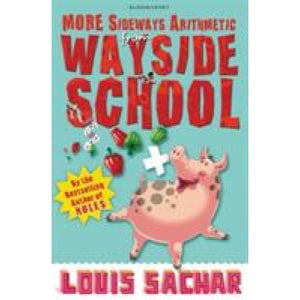 More Sideways Arithmetic from Wayside School: Than 50 Brainteasing Maths Puzzles - Bloomsbury Publishing 9781408801758
