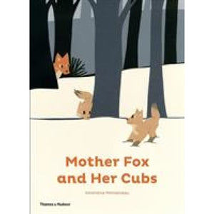 Mother Fox and Her Cubs - Thames & Hudson 9780500650899