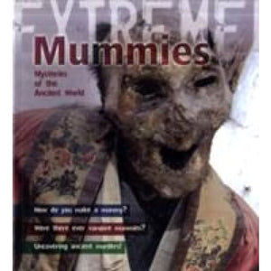 Mummies: Mysteries of the Ancient World - Bloomsbury Publishing 9781408119884