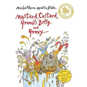 Mustard Custard Grumble Belly and Gravy - Bloomsbury Publishing 9780747587385
