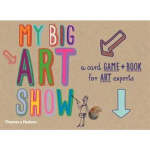 My big art show: A Card Game + Book - Collect Paintings to Win - Thames & Hudson 9780500650394